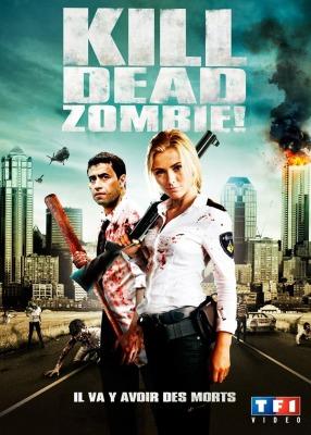 affiche-Kill-Dead-Zombie-Zombibi-2012-1